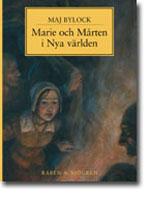 Marie och Mårten i Nya världen