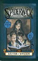 Vättar i väggen. Första boken om Spiderwick