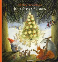 Jul i Stora skogen - En adventssaga