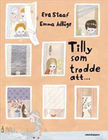 Tilly som trodde att ...