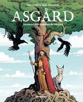 Asgård : Sagor ur den nordiska mytologin