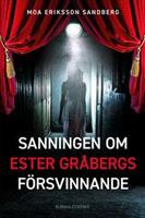 Sanningen om Ester Gråbergs försvinnande
