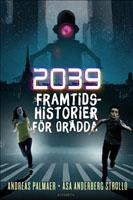 2039 Framtidshistorier för orädda