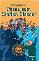 Passa som Staffan Olsson