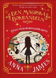 Den magiska bokhandeln: Tilly och bokvandrarna