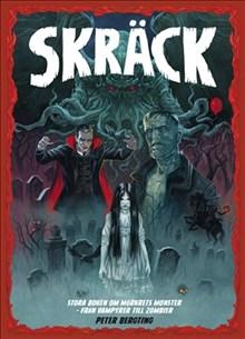 Skräck : Stora boken om mörkrets monster