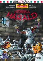 Hemske Harald. Del nummer 6 i serien Riddarskolan