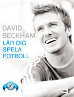 David Beckham lär dig spela fotboll