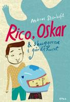 Rico, Oskar och skuggorna i gårdshuset