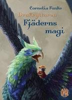 Drakryttaren : Fjäderns magi