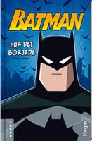 Batman - Hur det började
