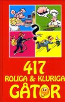 417 roliga och kluriga gåtor