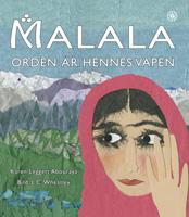 Malala - orden är hennes vapen