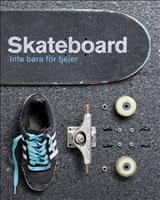 Skateboard Inte bara för tjejer