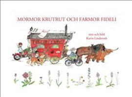 Mormor KrutRut och Farmor Fideli