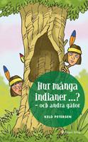 Hur många indianer ...? - och andra gåtor