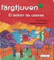 Färgtjuven  El ladrón de colores Spanska/Español