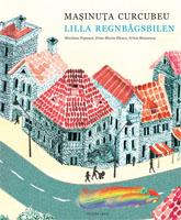 Mașinuța curcubeu / Lilla regnbågsbilen