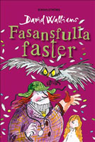 Fasansfulla faster, David Walliams