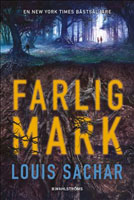 Farlig mark, Louis Sachar