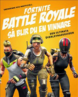 Fortnite battle royal. Så blir du en vinnare